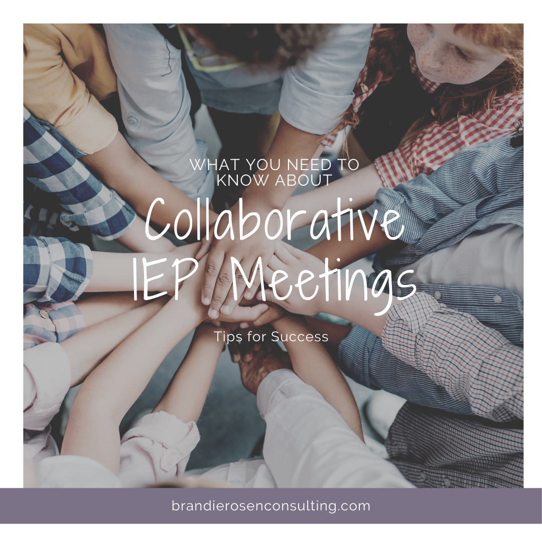 Everything You Need to Know About Having Collaborative IEP Meetings