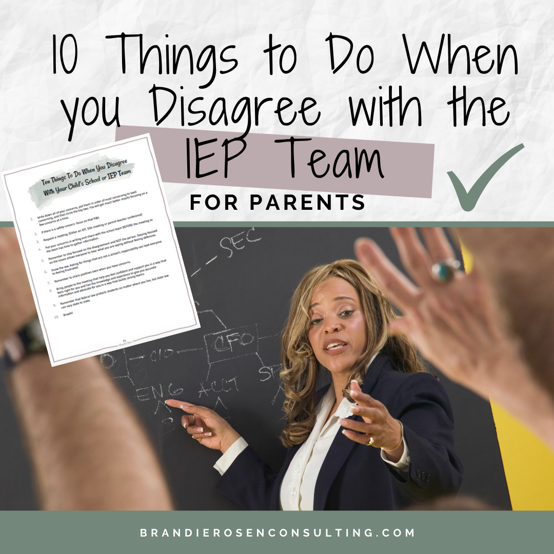 10 Things to Do When You Disagree With Your Child's School or IEP Team