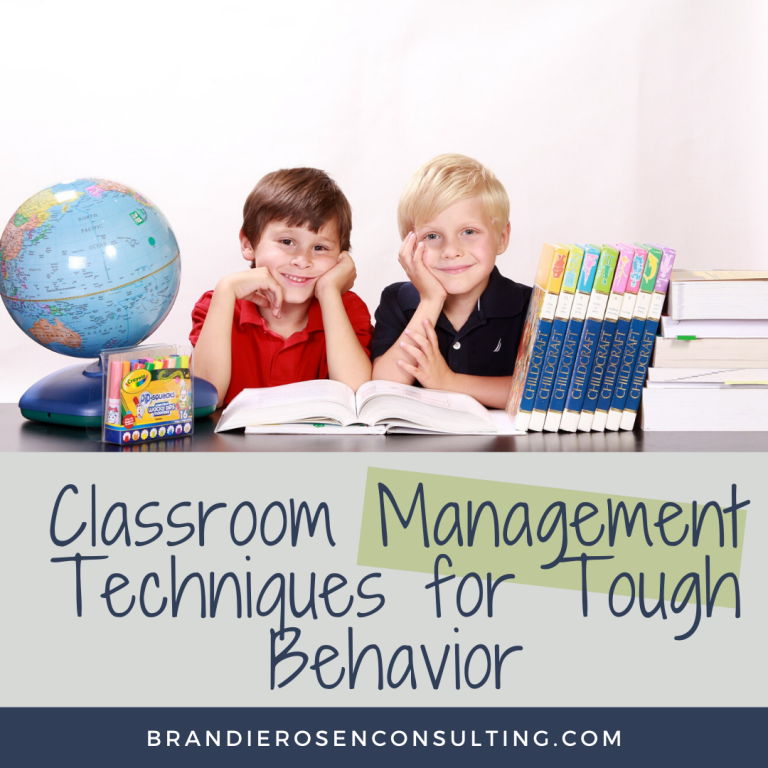 Classroom Management Techniques for Tough Behavior