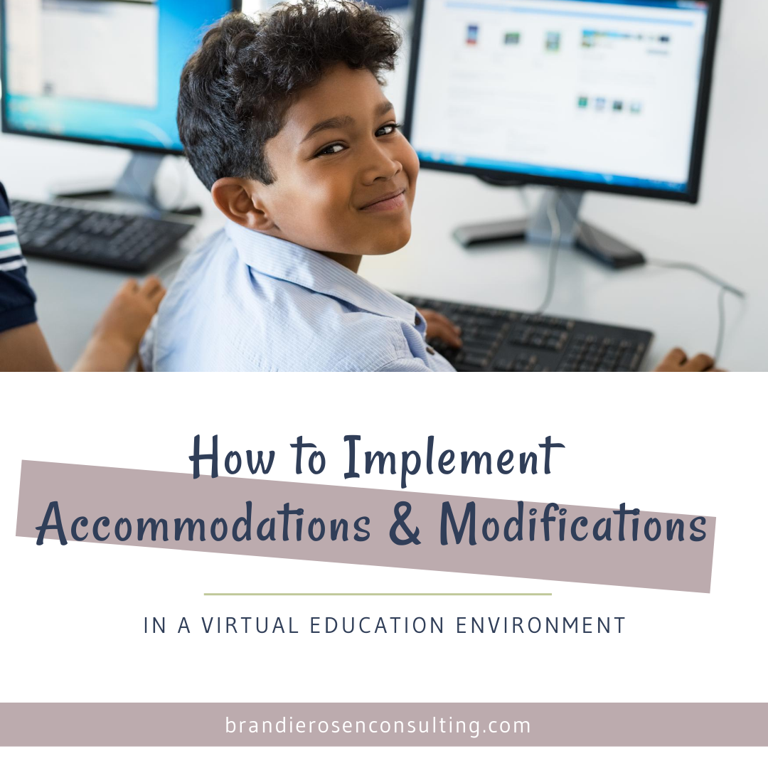 How to Implement Accommodations and Modifications for Virtual Learning