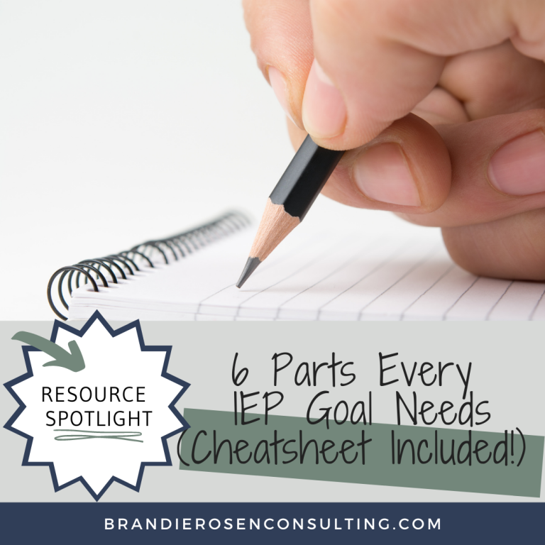 YOU Can Be An Expert, Too: The 6 Parts Every IEP Goal Needs