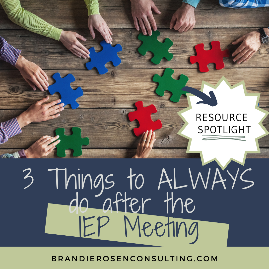 3 Things to ALWAYS do after the IEP Meeting